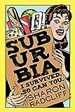 Suburbia, Sharon Radcliff, 1450226450
