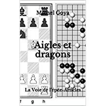 Aigles et dragons: La Voie de l'épée-Articles (French Edition)
