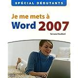Je me mets à Word 2007