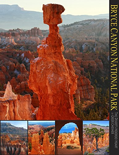 Bryce Canyon National Park: The Desert's Hoodoo Heart (A 10x13 Book©) (Coffee Table Series) Outdoor Sierra Coffee Table