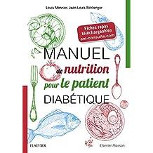 Manuel de nutrition pour le patient diabétique: + Fiches repas téléchargeables (French Edition)