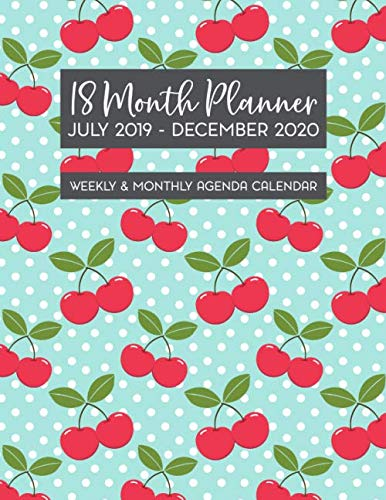 Doodle Cherry - 18 Month Planner July 2019 - December 2020 Weekly & Monthly Agenda Calendar: Vintage Cherry Pattern