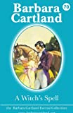 A Witch's Spell, Barbara Cartland, 1782134085