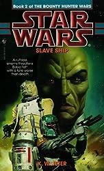 Slave Ship: Star Wars (The Bounty Hunter Wars) (Star Wars: The Bounty Hunter Wars Book 2)