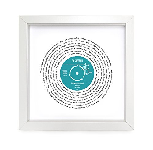 Ed Sheeran Thinking Out Loud Personalised Song - Vinyl Record Print of Our Song or Favourite Song Lyrics or Anniversary Song - fully framed WHITE box 9.5 inch frame (Thinking Lyrics Out Loud)