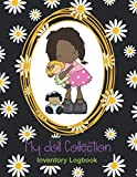 My Doll Collection Inventory Logbook - Daisy Kathy