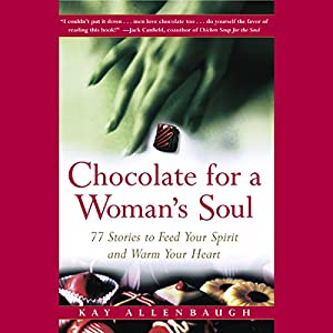 Chocolate for a Woman's Soul Audiobook