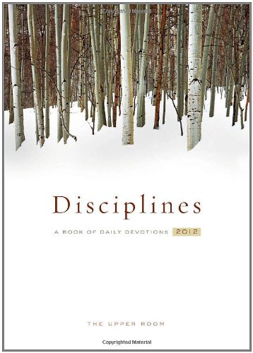 The Upper Room Disciplines 2012: A Book of Daily Devotions