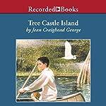 Tree Castle Island   Jean Craighead George