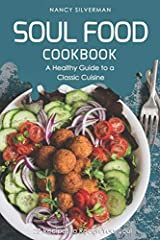 If you've been looking for a great cookbook that contains recipes for healthy soul food, you've discovered the right book! Inside this cookbook, you'll discover a variety of healthy soul food recipes that range from collard greens to breakfas...