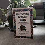 Book cover image for Gardening Without Work