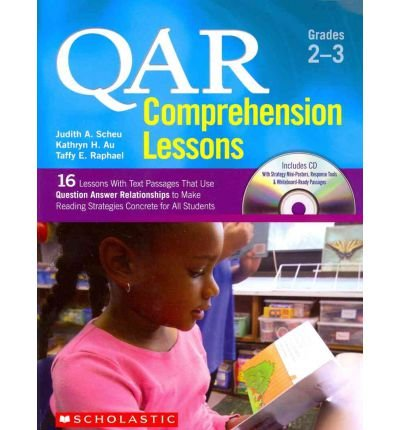 (QAR Comprehension Lessons: Grades 2-3: 16 Lessons with Text Passages That Use Question Answer Relationships to Make Reading Strategies Concrete for All Students (QAR Comprehension Lessons) (Mixed media product) - Common)