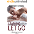Learning To Let Go (A Learning Series Book 2)