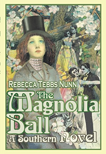 The Magnolia Ball: A Southern Novel