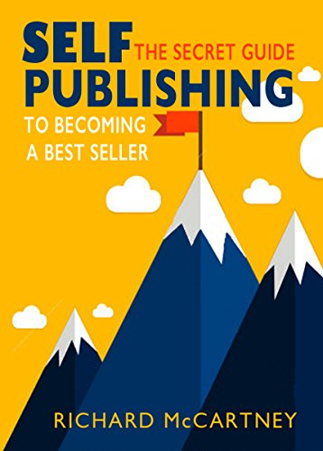 Download PDF Self-Publishing - The Secret Guide To Becoming A Best Seller