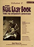 The Real Easy Book, Vol. 2: Tunes for Intermediate Improvisers (bass clef)