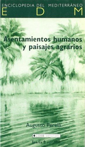 Descargar Libro Asentamientos Humanos Y Paisajes Agrarios Augusto Perelli