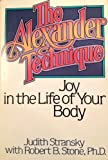 The Alexander Technique, Judith Stransky and Robert B. Stone, 0825300002