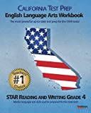 CALIFORNIA TEST PREP Grade 4 English Language Arts Workbook, Test Master Press California Staff, 1463791712