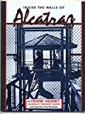 Inside the Walls of Alcatraz