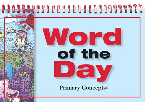 Primary Concepts, Inc Word of The Day Children's Book]()