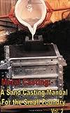 Metal Casting, Steve Chastain, 0970220332