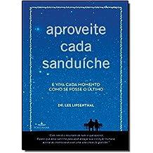 Aproveite Cada Sanduiche (Em Portugues do Brasil)