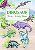 Dinosaur Sticker Activity Book (Dover Little Activity Books Stickers)