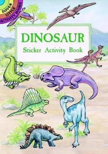 Dinosaur Sticker Activity Book (Dover Little Activity Books Stickers)