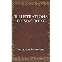 Illustrations of Masonry (Illustrated)
