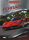 img - for Ferrari: Pure Passion and Power (Speed Rules! Inside the World's Hottest Cars) book / textbook / text book