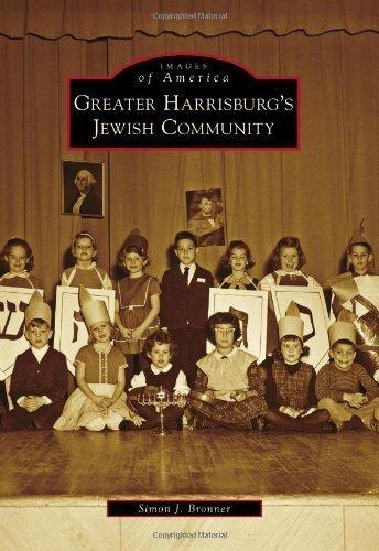 Greater Harrisburg's Jewish Community (Images of America Series) by Simon J. Bronner - Malls Harrisburg