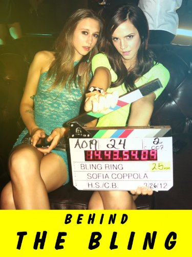 Look Bling - The Bling Ring - Behind the Bling Featurette