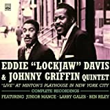 Eddie Lockjaw Davis & Johnny Griffin Quintet. Live at Mintons Playhouse in New York City. Complete Recordings