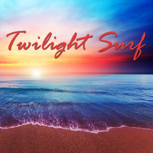 Stream or buy for $1.99 · Twilight Surf