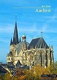 Aachen: Der Dom