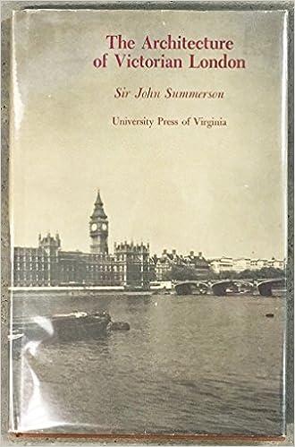 The Architecture Of Victorian London John Newenham Sir Summerson 9780813905921 Amazon Books