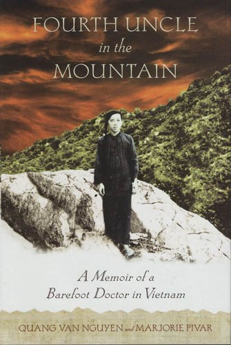 Amazon fourth uncle in the mountain a memoir of a barefoot fourth uncle in the mountain a memoir of a barefoot doctor in vietnam by fandeluxe Choice Image