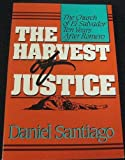 The Harvest of Justice : The Church of El Salvador Ten Years after Romero, Santiago, Daniel, 0809134462