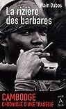 La rizière des barbares par Dubos