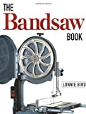 Band Saw - The Bandsaw Book