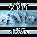 The Shooting Script: A Novel of Suspense | Laurence Klavan