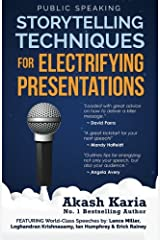 Public Speaking: Storytelling Techniques for Electrifying Presentations Paperback