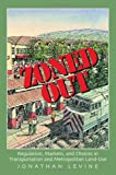 Zoned Out, Jonathan Levine, 1933115157