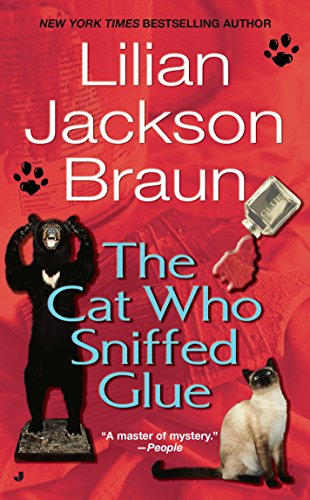 The Cat Who Sniffed Glue (Cat Who... Book 8) (Cat The Who Series)