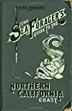 Search : The Sea Forager's Guide to the Northern California Coast
