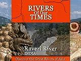 Kaveri River, India