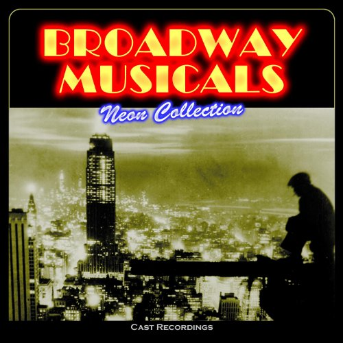 Broadway Musicals: Neon Collec...