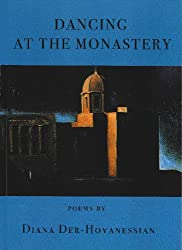 Dancing at the Monastery: Poems