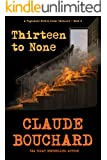Thirteen to None: A Vigilante Series crime thriller